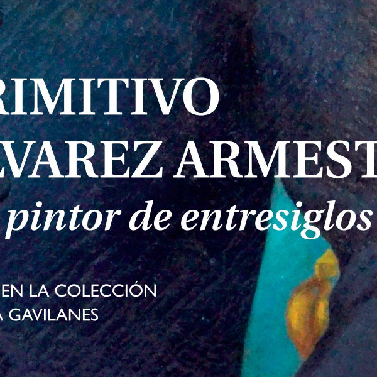 Un pintor de entresiglos - Primitivo Alvarez Armesto